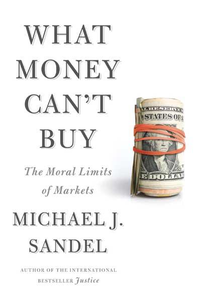 آنچه با پول نمی توان خرید  معرفی کتاب آنچه با پول نمی توان خرید Whatmoneycantbuy01